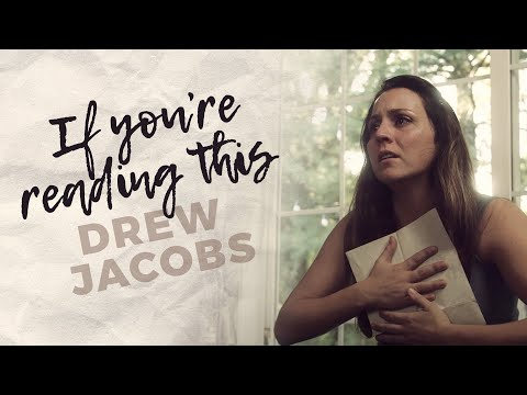 Drew Jacobs - If You're Reading This (God Bless Our Troops)