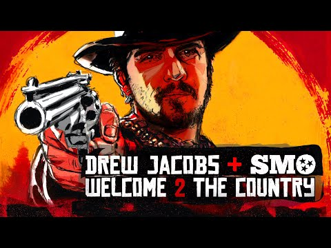 Drew Jacobs & SMO - Welcome 2 The Country (Official Lyric Video)