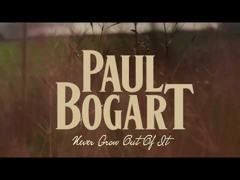 Paul Bogart • Never Grow Out Of It • Official Lyric Video