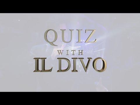 Quiz with Il Divo!