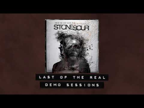 Stone Sour - Last of the Real - Demo Sessions