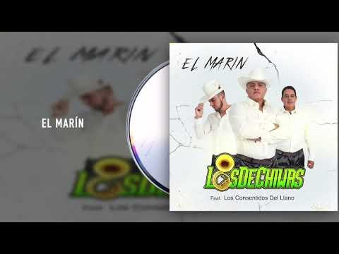 Grupo Los De Chiwas - El Marín ft. Los Consentidos Del Llano (Audio)