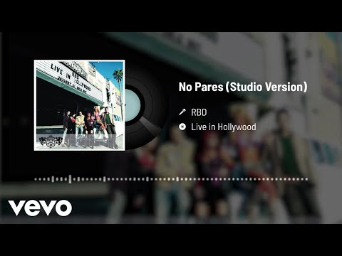 RBD - No Pares (Audio)