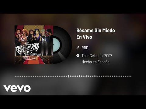 RBD - Bésame Sin Miedo (Audio / En Vivo)