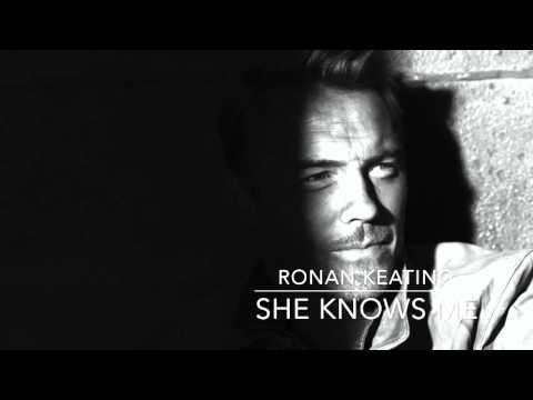Ronan Keating: Time Of My Life - She Knows Me