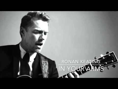 Ronan Keating: Time Of My Life - In Your Arms