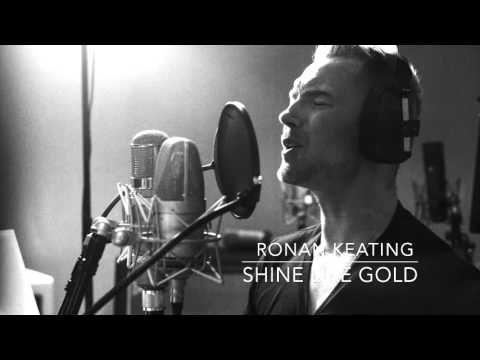 Ronan Keating: Time Of My Life - Shine Like Gold
