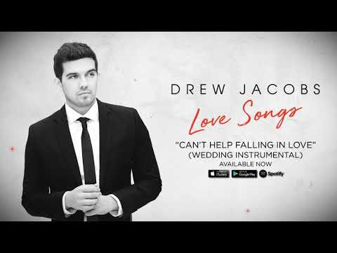 "Drew Jacobs - ""Can't Help Falling in Love"" (Wedding Instrumental)"