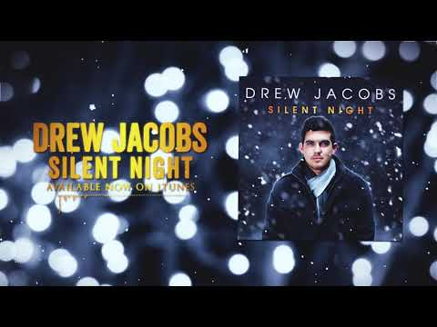 Drew Jacobs - Silent Night (Official Lyric Video)