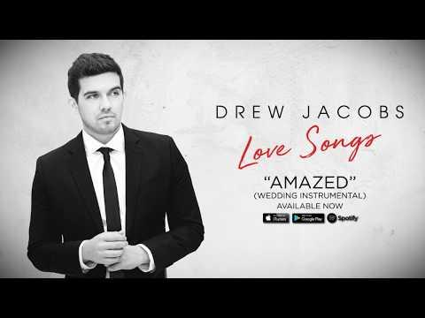 """Drew Jacobs - """"Amazed"""" (Wedding Instrumental)"""
