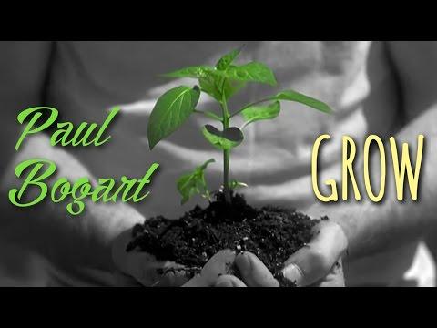 Paul Bogart | Grow | Music Video