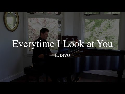 Il Divo - Everytime I Look at You (Live from Home)