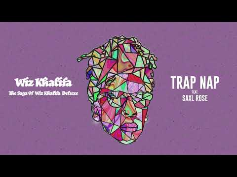 Wiz Khalifa - Trap Nap feat. Saxl Rose [Official Audio]