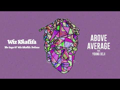 Wiz Khalifa - Above Average feat. Young Deji [Official Audio]