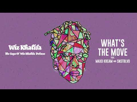 Wiz Khalifa - What's The Move feat.  Maxo Kream & SNSTBLVD [Official Audio]