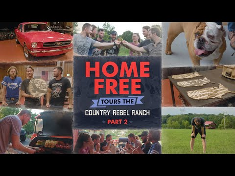 Home Free Tours the Country Rebel Ranch, Part 2