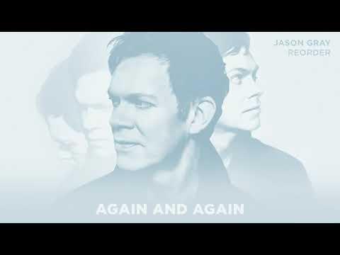 "Jason Gray - ""Again And Again"" (Official Audio)"