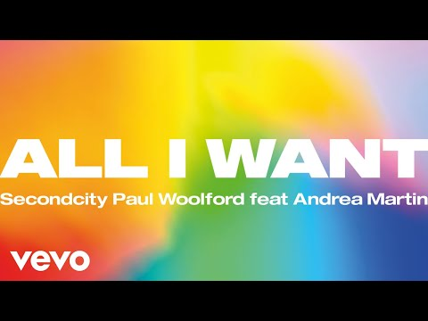 Secondcity, Paul Woolford - All I Want (Official Audio) ft. Andrea Martin