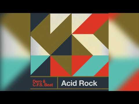Dero & C.F.S. Beat -Acid Rock