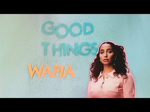 Wafia - Good Things [Official Lyric Video]