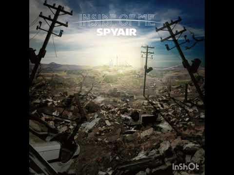 Spyair - Inside of me