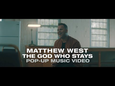 Matthew West - The God Who Stays Pop-Up Music Video