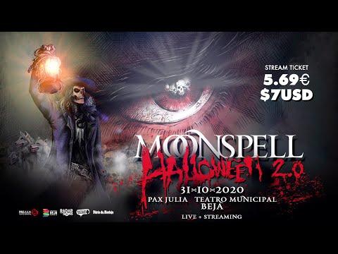 MOONSPELL - HALLOWEEN 2.0 - 31/10/2020 - LIVESTREAM