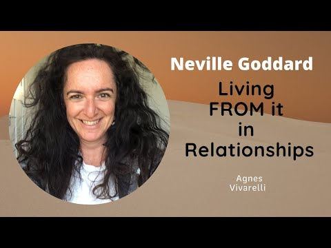 Living FROM it in Relationships | Neville Goddard Technique