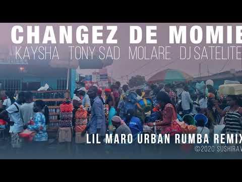 Changez de momie | Lil Maro Urban Rumba Remix - Kaysha x Tony Sad x Molare x DJ Satelite