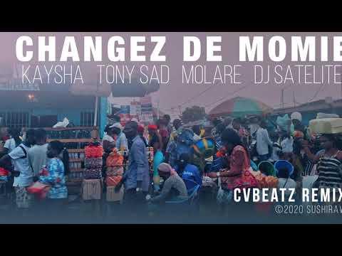 Changez de momie | CVBeatz Remix - Kaysha x Tony Sad x Molare x DJ Satelite