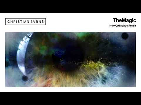 Christian Burns - The Magic (New Ordinance Remix)
