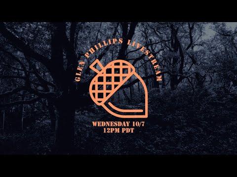 Glen Phillips Wednesday Livecast