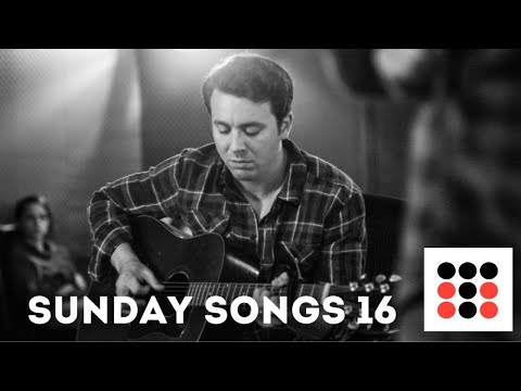 Sunday Songs 16 - Weekly Live Stream