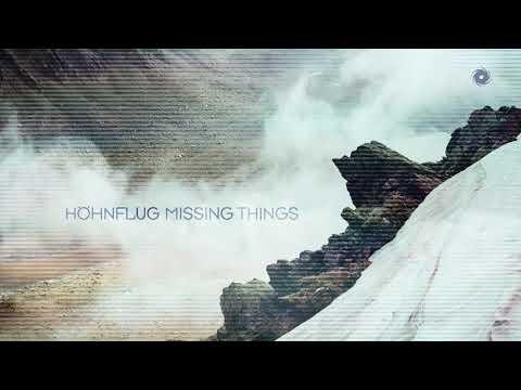 Höhnflug - Missing Things