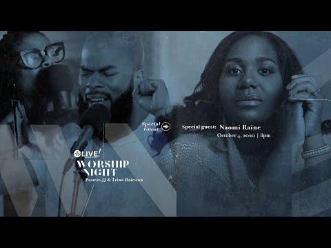 Worship night | Pastors JJ & Trina Hairston & Naomi Raine | ANWA Live DC