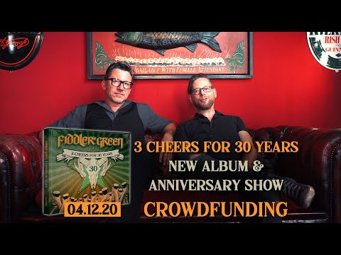 """FIDDLER'S GREEN - """"3 CHEERS FOR 30 YEARS"""" Album + Online Anniversary Show"""