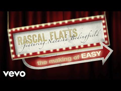 Rascal Flatts - Easy (The Making Of) ft. Natasha Bedingfield