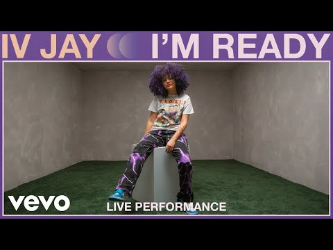 IV Jay - I'm Ready (Live Performance) | Vevo