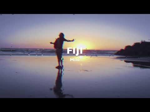 MiloXO - Fiji (Official Audio)
