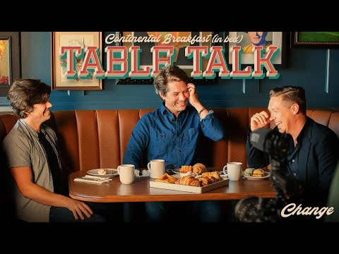 Table Talk: Change