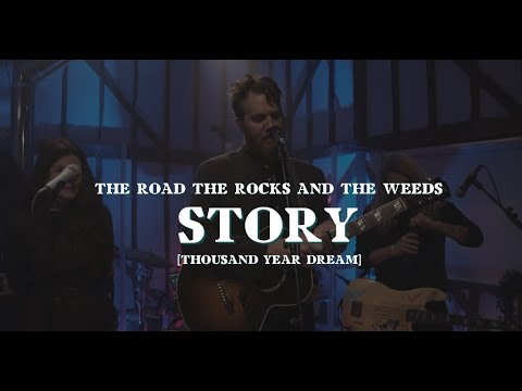 John Mark McMillan | STORY: The Road The Rocks and The Weeds