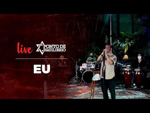Ponto de Equilíbrio - Eu (Live)