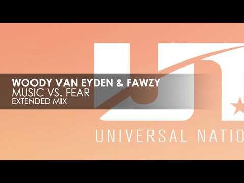 Woody van Eyden & Fawzy - Music vs. Fear