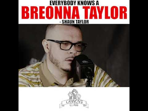 Everybody knows a Breonna Taylor - #CannonsClass