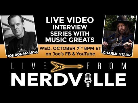 Live From Nerdville with Joe Bonamassa - Episode 20 - Charlie Starr