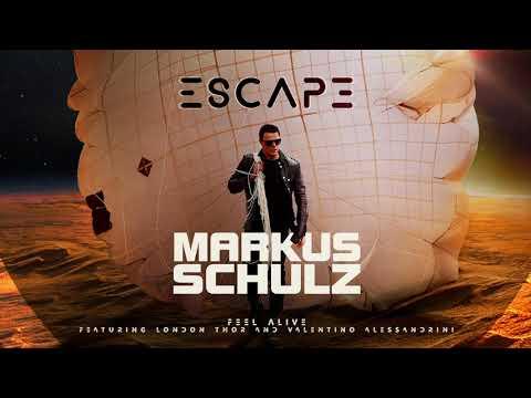 Markus Schulz featuring London Thor & Valentino Alessandrini - Feel Alive