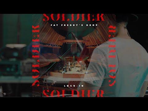 Fat Freddy's Drop Soldier (LOCK-IN) Sting