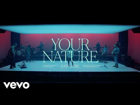 Kari Jobe - Your Nature (Live At The Belonging Co, Nashville, TN/2020)