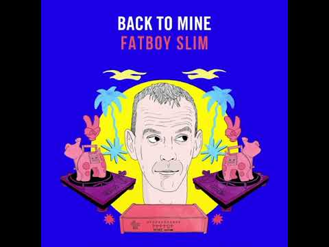 Back To Mine: Fatboy Slim (Minimix)