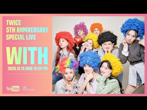 TWICE 5th Anniversary Special Live 'WITH'
